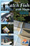 How To Catch Fish With Maps Book